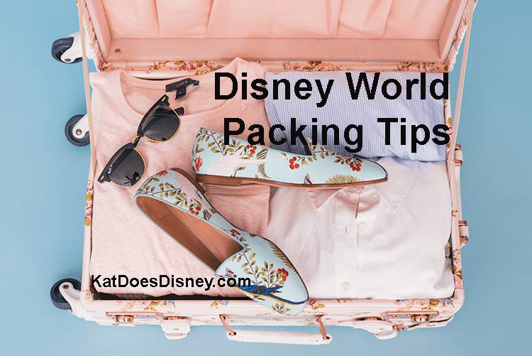 Disney World Packing Tips!