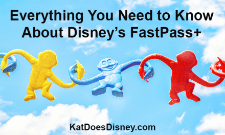 Everything You Need to Know about Disney's FastPass+!