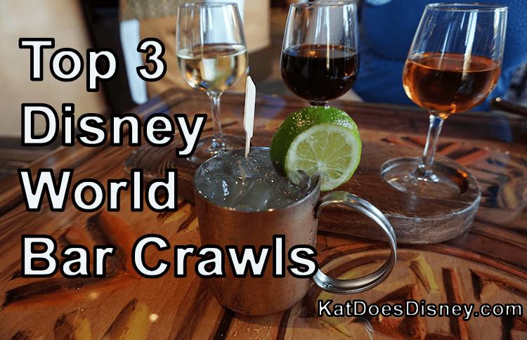 Top 3 Disney World Bar Crawls
