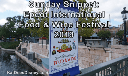 Sunday Snippet: Epcot International Food & Wine Festival 2019