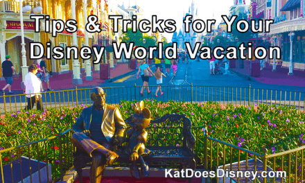 Tips & Tricks for Your Disney World Vacation