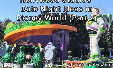 Hollywood Studios Date Night Ideas in Disney World (Part 2)