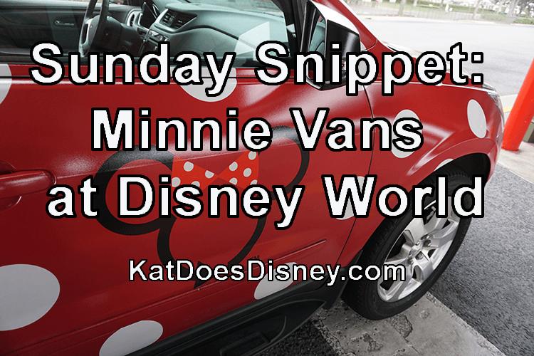 Sunday Snippet: Minnie Vans at Disney World