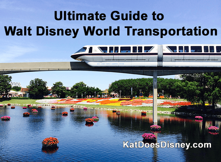 Ultimate Guide to Walt Disney World Transportation