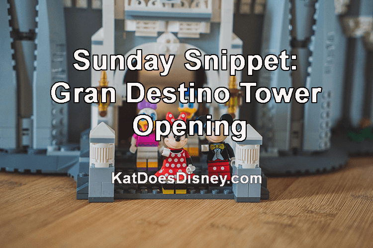 Sunday Snippet: Gran Destino Tower Opening