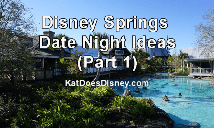 Disney Springs Date Night Ideas (Part 1)
