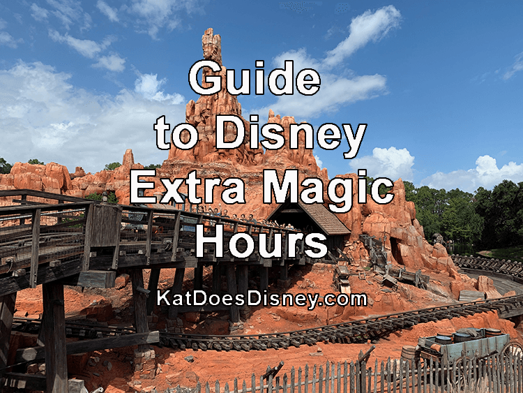 Guide to Disney Extra Magic Hours