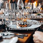 Disney World Dining Discount: Tables in Wonderland