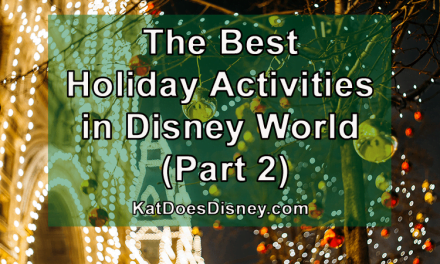 The Best Holiday Activities in Disney World (Part 2)