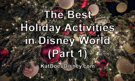 The Best Holiday Activities in Disney World (Part 1)