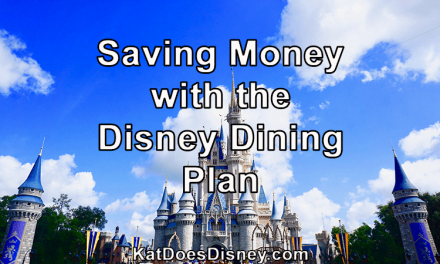 Saving Money with the Disney Dining Plan