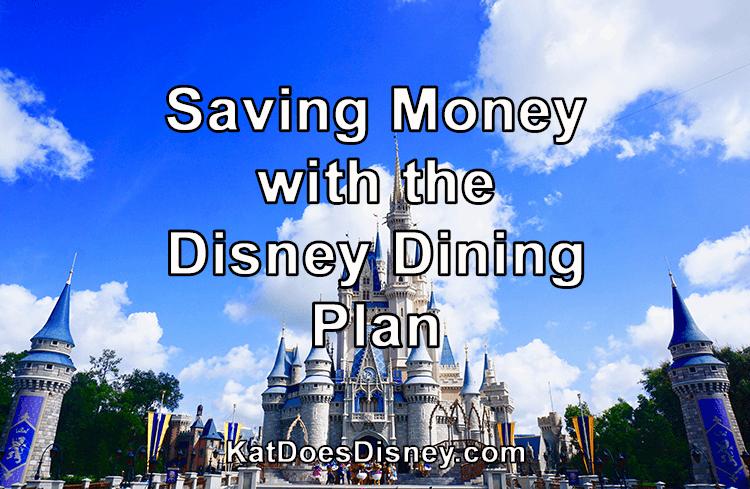 Saving Money with the Disney Dining Plan