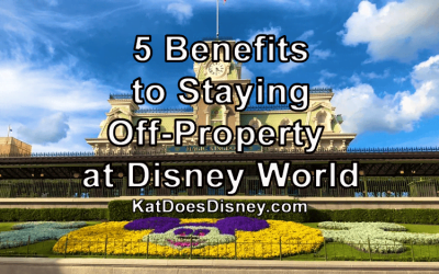 5 Benefits to Staying Off-Property at Disney World