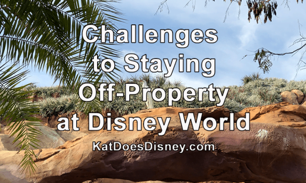 5 Challenges to Staying Off-Property at Disney World