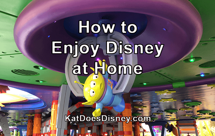 How to Enjoy Disney at Home
