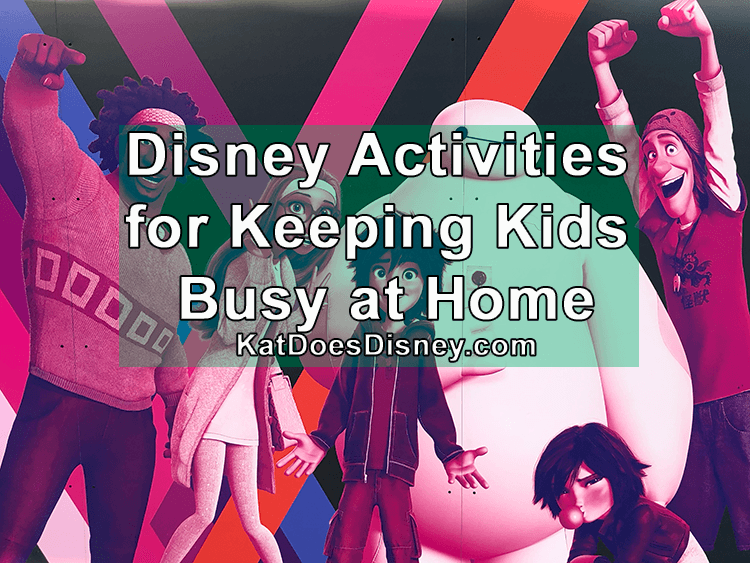 Disney Activities for Keeping Kids Busy at Home