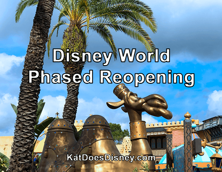 Disney World Phased Reopening