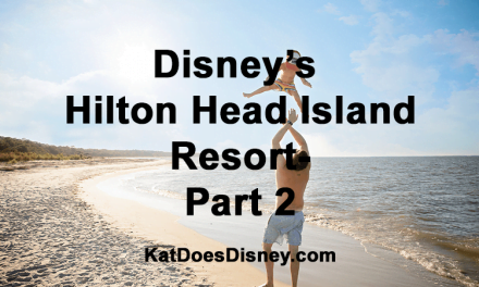 Disney's Hilton Head Island Resort- Part 2