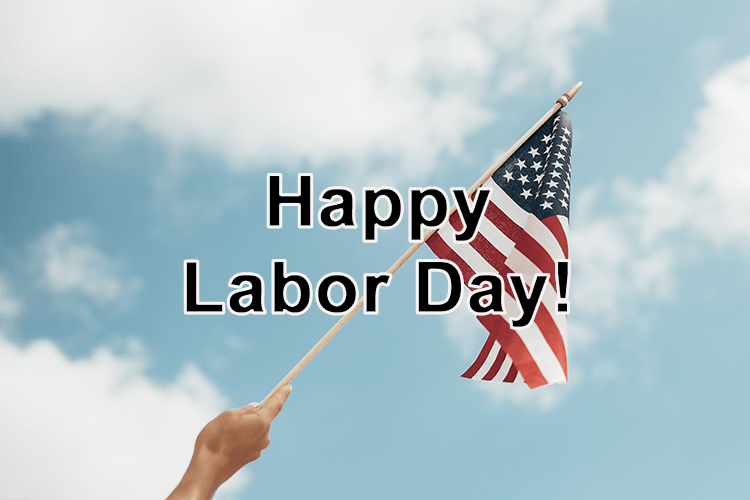 Hope You Had a Very Happy Labor Day!