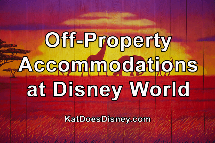 Off-Property Accommodations at Disney World