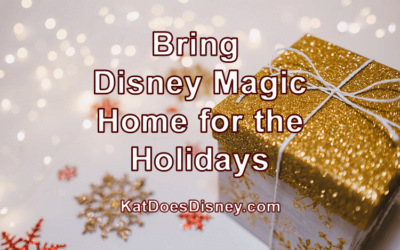 Bring Disney Magic Home for the Holidays