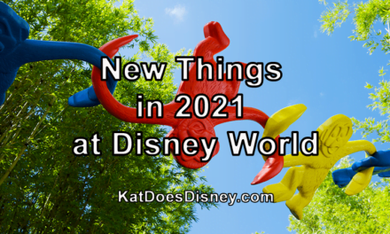 New Things in 2021 at Disney World