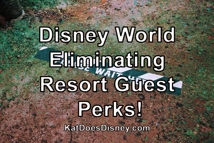 Disney Eliminating Resort Guest Perks