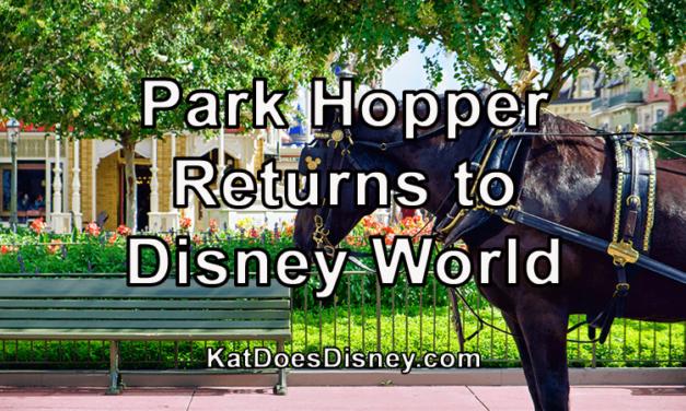 Park Hopper Returns to Disney World