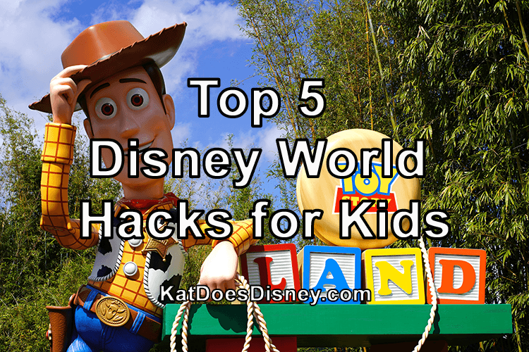 Disney World Hacks Kids