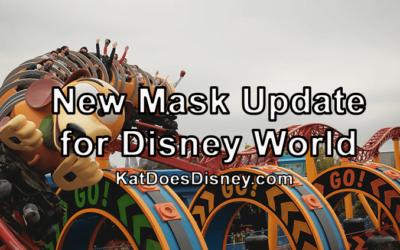 New Mask Update for Disney World!